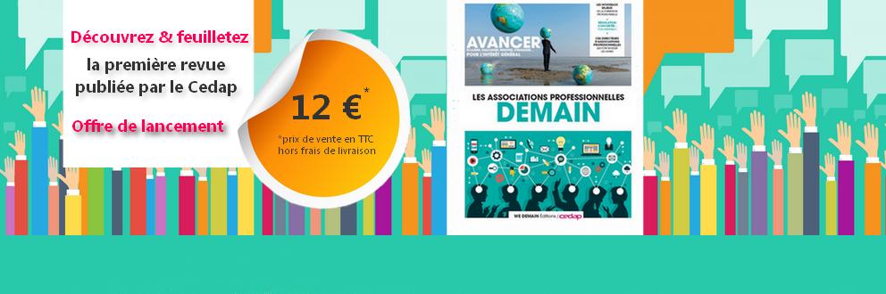 Revue Cedap/We Demain : les associations professionnelles DEMAIN !