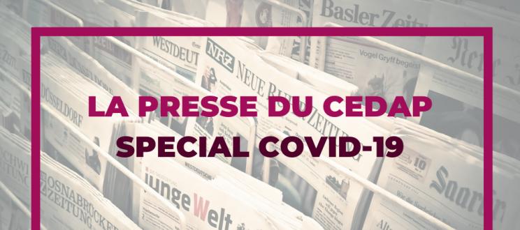 COVID 19 : les associations professionnelles et le Cedap dans les médias